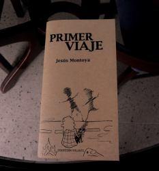 Primer viaje - Ediciones del Movimiento - Jesús Montoya