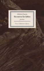 """""""Sin mover los labios"""" de Alfredo Chacón"""