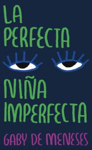 la perfecta niña imperfecta