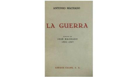 """""""La guerra"""" es un conjunto de poemas escritos por el español Antonio Machado y diagramado por su hermano menor José. El poeta moriría dos años después en el exilio."""