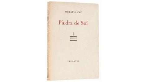 """La primera edición de """"Piedra de Sol"""", una obra que Octavio Paz definía como """"una frase circular"""". El poema inicia donde acaba… o acaba donde inicia."""