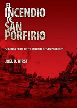 El incendio de San Porfirio